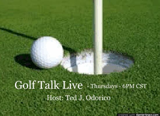 Golf Talk Live with Ted Odorico