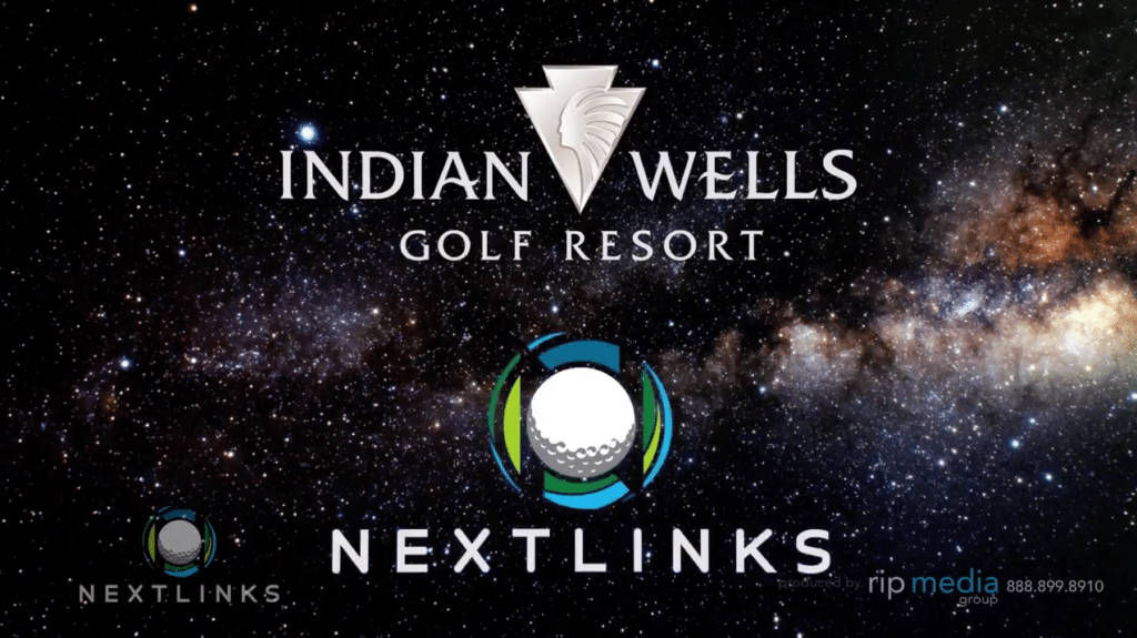 Indian Wells Golf Resort and NextLinks