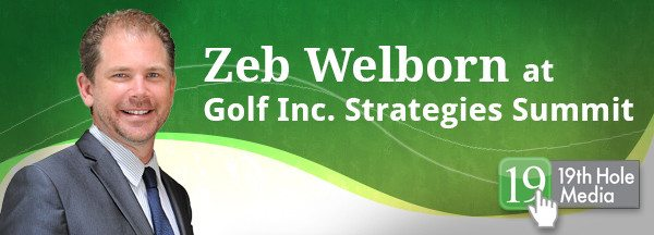 Zeb at Golf Inc. Strategies Summit